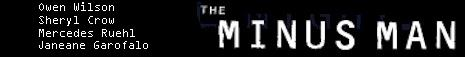 Sheryl Crow's Film Debut - The Minus Man - For More Information Visit the Official Movie Site